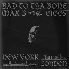 "最大B Taps吉格斯""Bad To Tha Bone"""