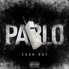 "Ca$h Out Returns With New Street Cut ""Pablo"""