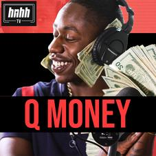 Q Money Is All About His Paper In His HNHH Freestyle Session