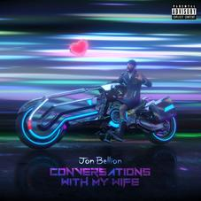 """Jon Bellion Releases New Single """"Conversations With My Wife"""""""