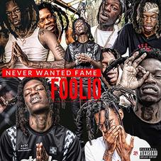 """Foolio Makes It Clear He """"Never Wanted Fame"""" On His New Mixtape"""