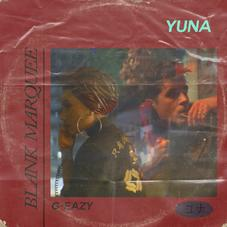 """Yuna & G-Eazy Come Together Again On New Single """"Blank Marquee"""""""