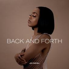 "Joy Postell Explores The Ups and Downs Of Relationships On ""Back And Forth"""