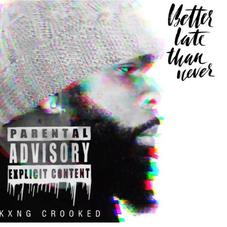 """KXNG Crooked Spazzes On A Twista Classic With """"Better Late Than Never"""""""