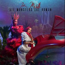 """K. Michelle Shows That """"All Monsters Are Human"""" On Her Latest Album"""