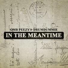 """OMB Peezy Is Back With """"In The Meantime"""""""