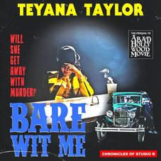 """Teyana Taylor Shares R&B Single """"Bare Wit Me"""" Along With Haunting Visual"""