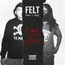 """Slug & Murs Tease New Felt Project With """"Name In Ya Mouth"""""""