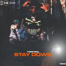 """Yung Mal Releases First New Single Of The Year """"Stay Down"""""""