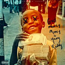 """Young Roddy Delivers New Project """"God Family Money"""""""