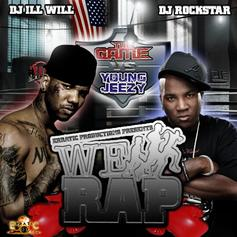 DJ Ill Will - We Run Rap Vol. 1 (The Game vs. Young Jeezy)