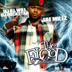 Jae Millz - The Flood Continues