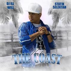 Kali - The Coast (Hosted by DJ Ill Will & Statik Selektah)