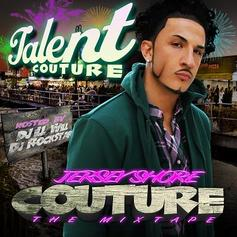 Talent Couture - Jersey Shore Couture (Hosted by DJ Ill Will & DJ R