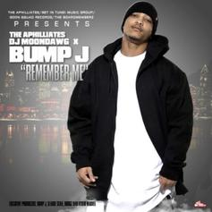 Bump J - Remember Me (Hosted By DJ Moondawg)
