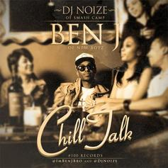 Chill Talk (Hosted By DJ Noize)
