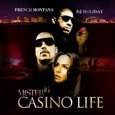 Mister 16: Casino Life (Hosted by DJ Holiday)