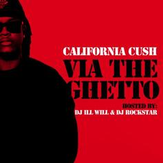Via The Ghetto (Hosted by DJ ill Will & DJ Rockstar)