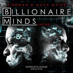 White Boys (Birdman & Mack Maine - Billionaire Minds (Hosted By DJ Khaled & DJ Folk)
