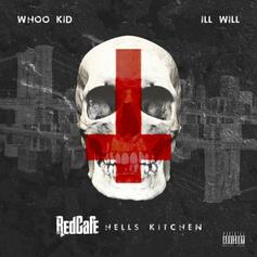 Red Cafe - Hell's Kitchen (Hosted By DJ Ill Will & DJ Whoo Kid)