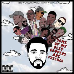 Tony Williams - Some of My Best Rappers Are Friends