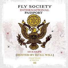Fly Society - International Passport (Hosted by DJ ill Will)