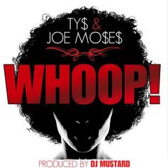 Ty Dolla $ign & Joe Moses - Whoop!