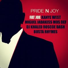 Fat Joe - Pride N Joy (CDQ) Feat. Kanye West, Miguel, Jadakiss, Mos Def, DJ Khaled, Roscoe Dash & Busta Rhymes