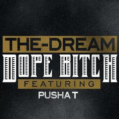 The-Dream - Dope Bitch Feat. Pusha T