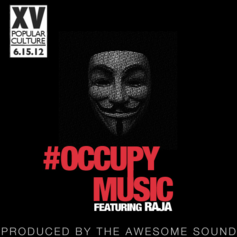XV - #OccupyMusic  Feat. Raja (Prod. By THe Awesome Sound)