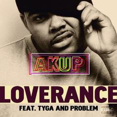 LoveRance - Akup Feat. Tyga & Problem