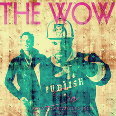 The Wow - So