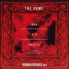 The Game - HVN4AGNGSTA  Feat. Master P