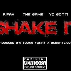 Rifah - Shake It Feat. Yo Gotti & The Game