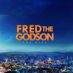 Fred The Godson - The City