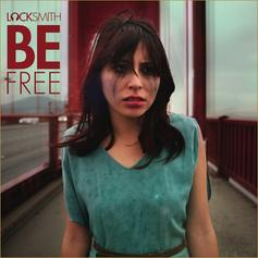 Locksmith - Be Free