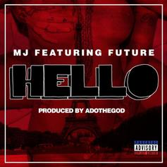 MJ (rapper) - Hello Feat. Future