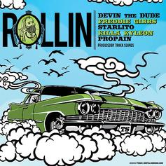 Freddie Gibbs - Rollin  Feat. Devin The Dude, Killa Kyleon, Starlito & Propain (Prod. By TrakkSounds)