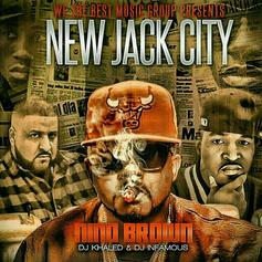 Nino Brown - New Jack City (Hosted by DJ Khaled & DJ Infamous)