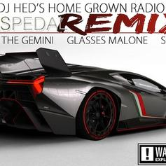 Sage The Gemini - Gas Pedal (DJ Hed Remix) Feat. Sage The Gemini, Glasses Malone & Skeme