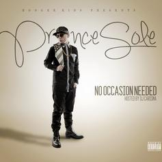 Prince Sole - No Occasion Needed (Hosted by DJ Carisma)