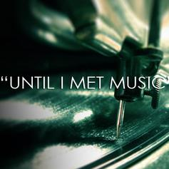 Conflict - Until I Met Music