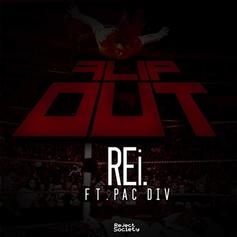 REi - Flip Out Feat. Pac Div