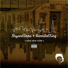 Bryant Dope - NNY  Feat. ANTHM (Prod. By Hannibal King)
