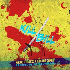 Nacho Picasso & Avatar Darko - Kill Bill