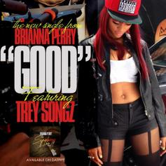 Brianna Perry - Good Feat. Trey Songz