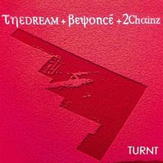 The-Dream - Turnt Feat. Beyoncé & 2 Chainz