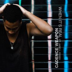 Cadence Weapon - When It's Real Feat. Jarrell Perry