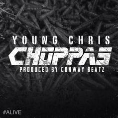 Young Chris - Choppas  (Prod. By Conway Beatz)