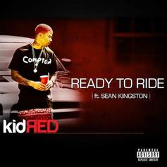 Kid Red - Ready To Ride Feat. Sean Kingston